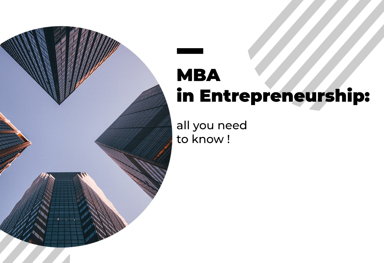 All you need to Know about your MBA in Entrepreneurship